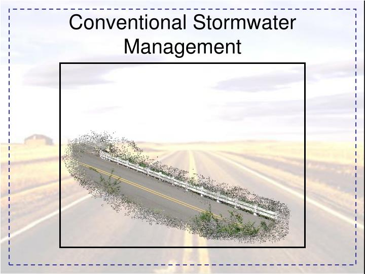 Conventional stormwater management3