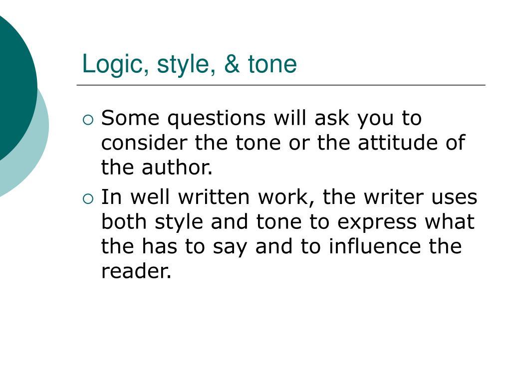 Logic, style, & tone