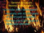 general discussion beyond north america