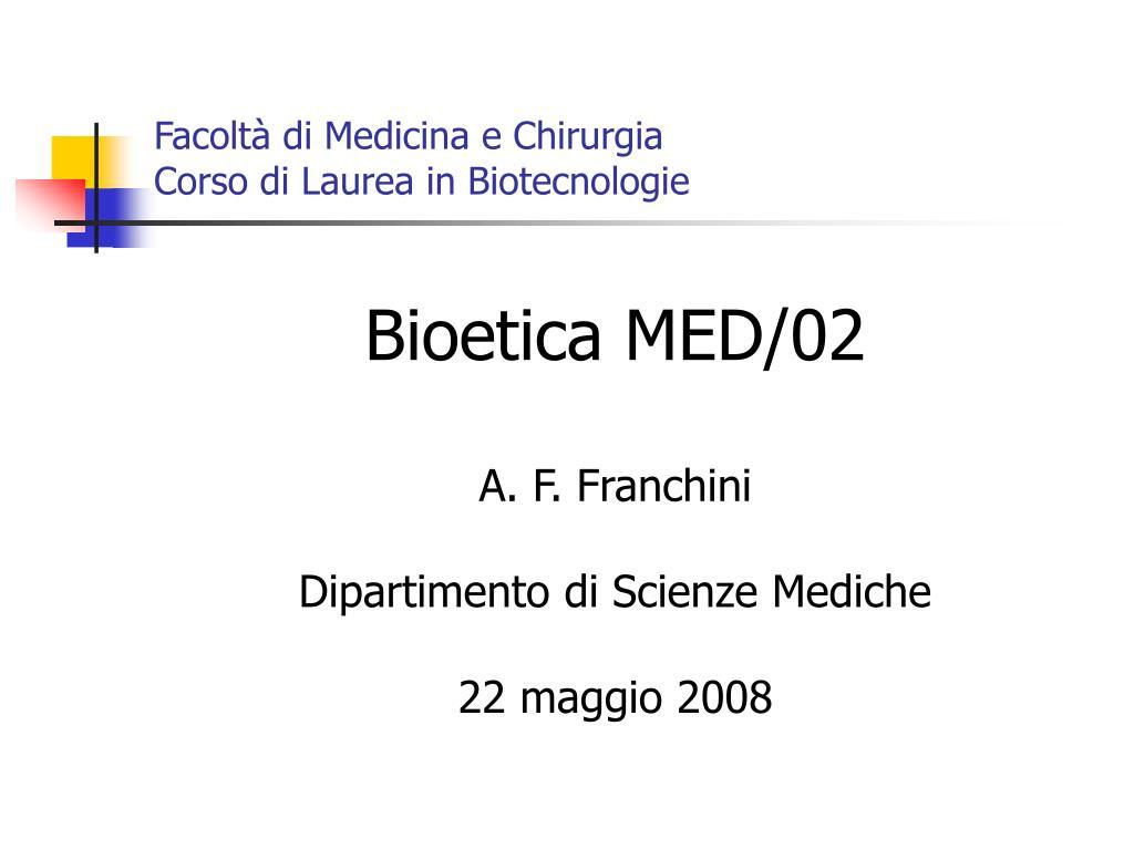 Bioetica MED/02