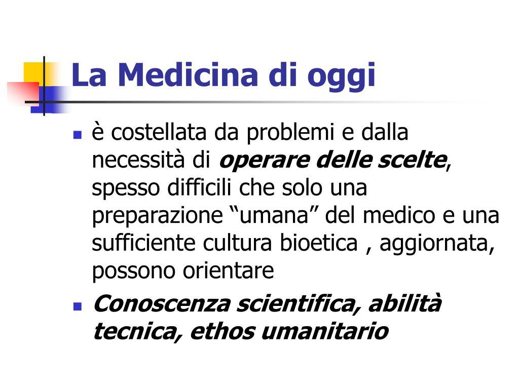 La Medicina di oggi