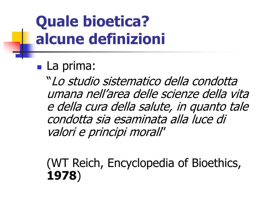 Quale bioetica?