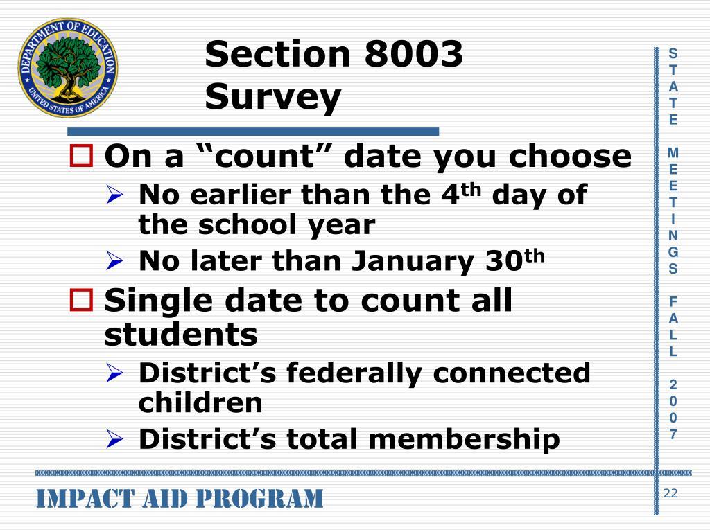 Section 8003 Survey