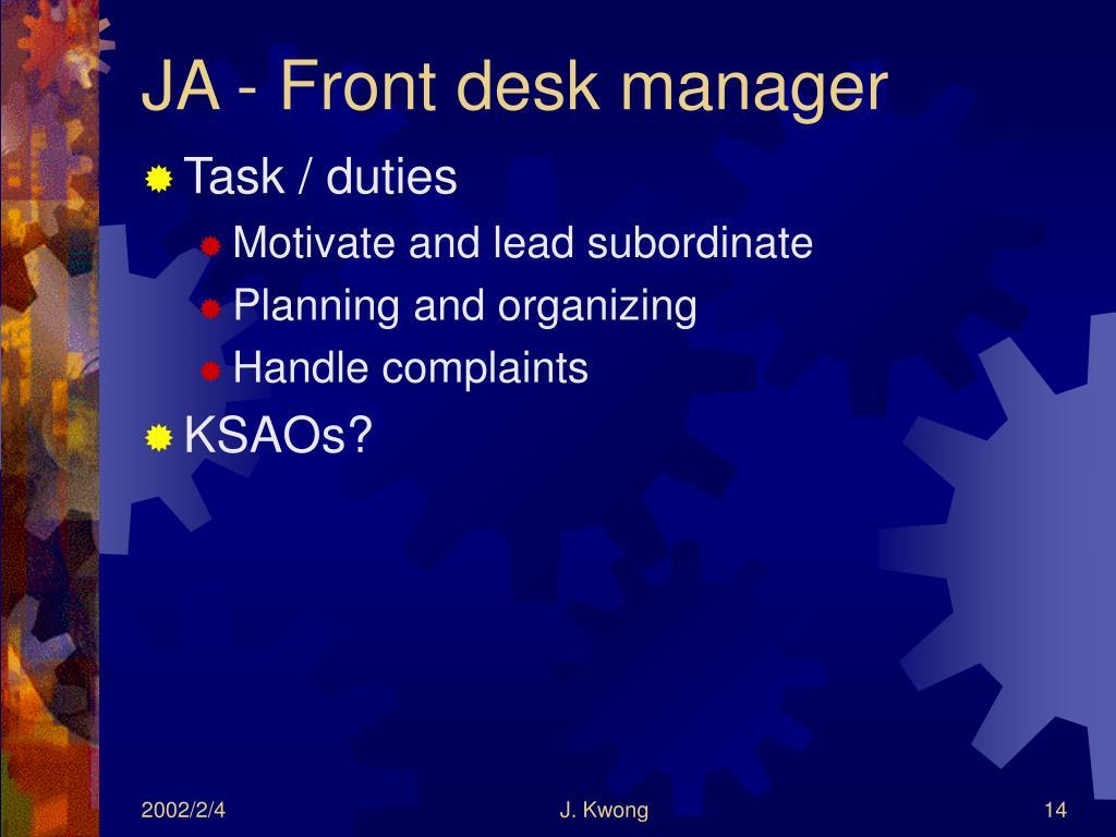 JA - Front desk manager