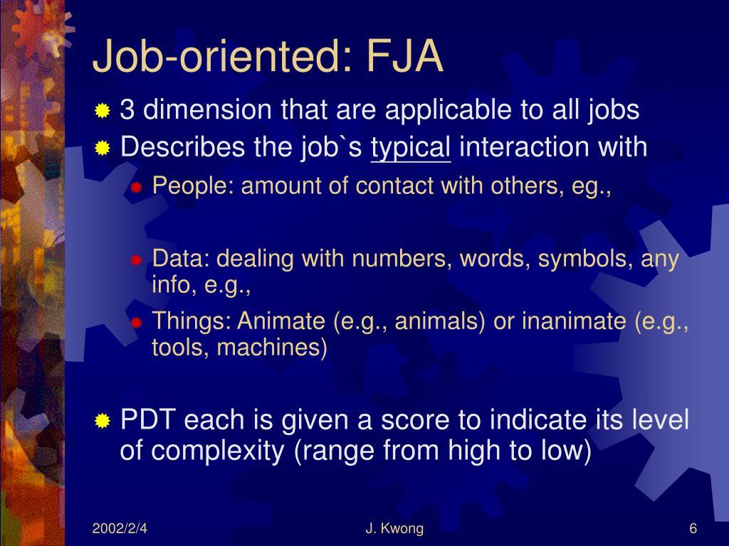 Job-oriented: FJA