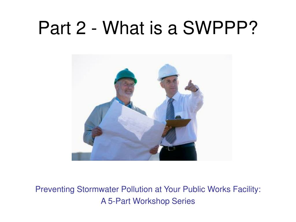 part 2 what is a swppp l.
