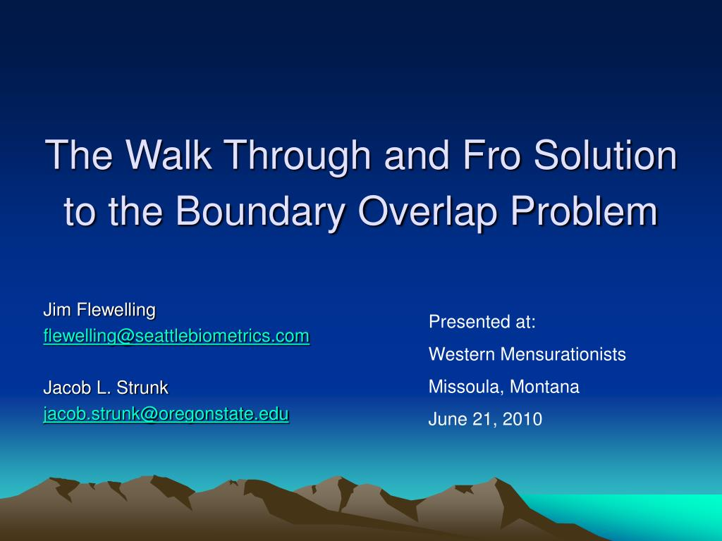 the walk through and fro solution to the boundary overlap problem l.