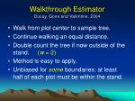 walkthrough estimator ducey gove and valentine 2004