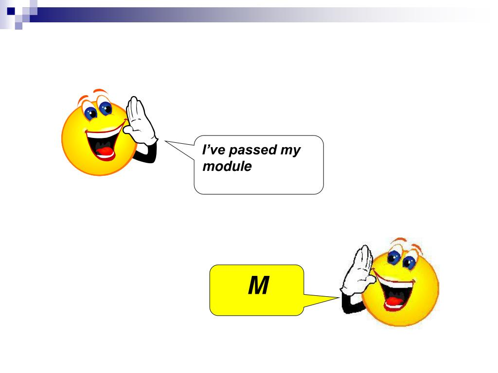 I've passed my module
