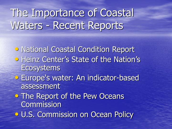 The importance of coastal waters recent reports