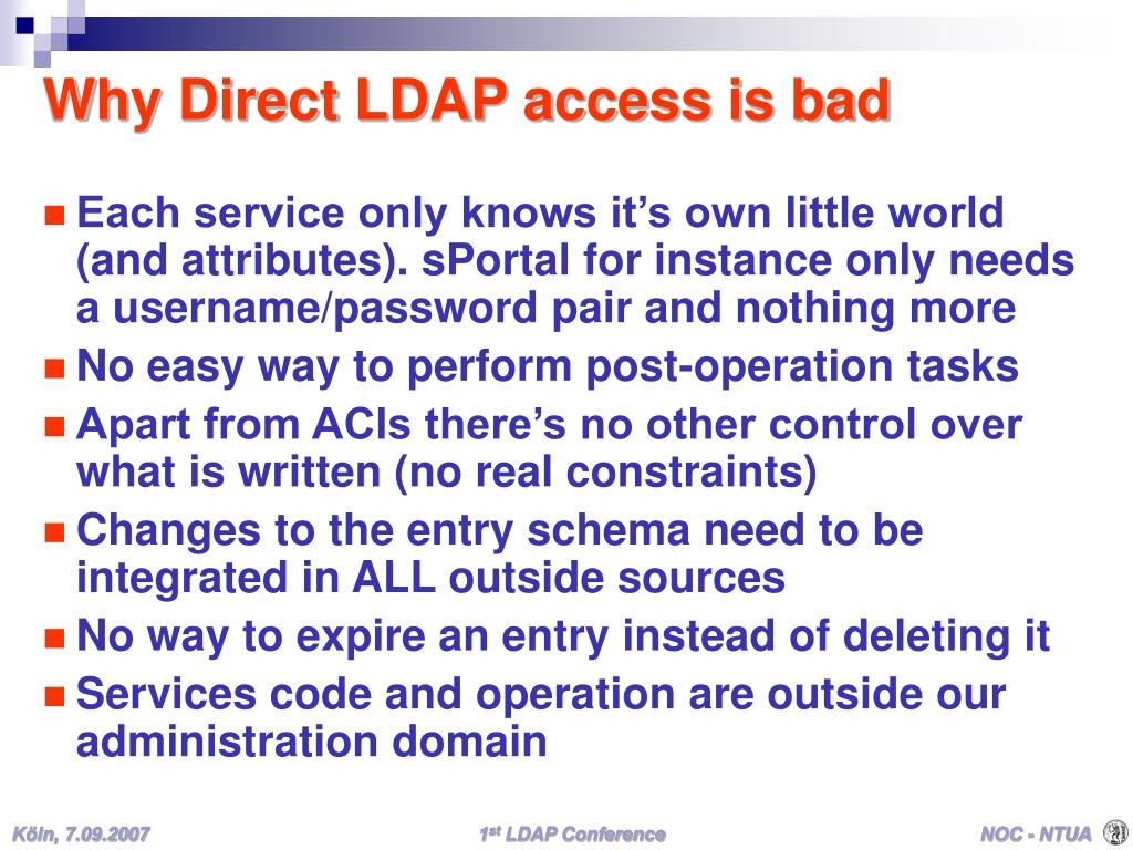 Why Direct LDAP access is bad