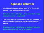 agnostic behavior