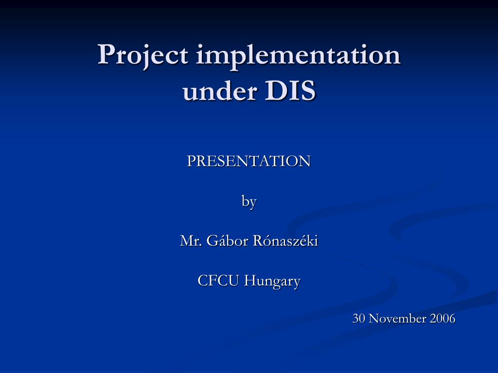 project implementation under dis l.