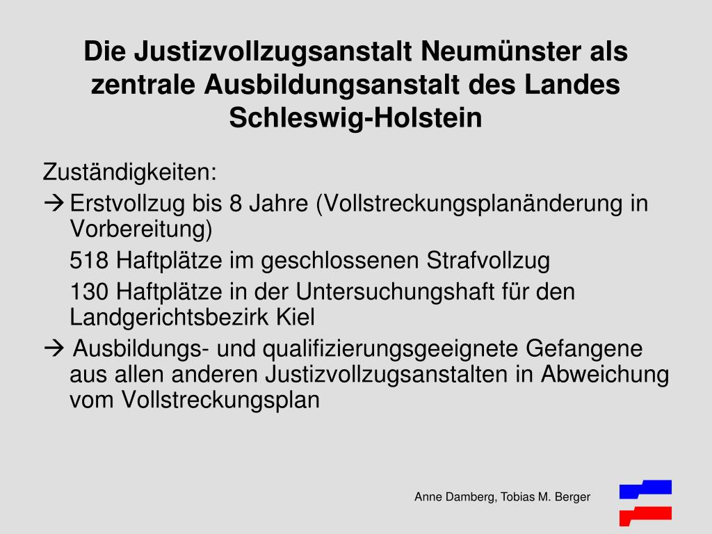 Die Justizvollzugsanstalt Neumünster als zentrale Ausbildungsanstalt des Landes Schleswig-Holstein