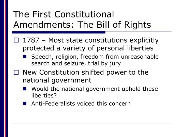 The first constitutional amendments the bill of rights