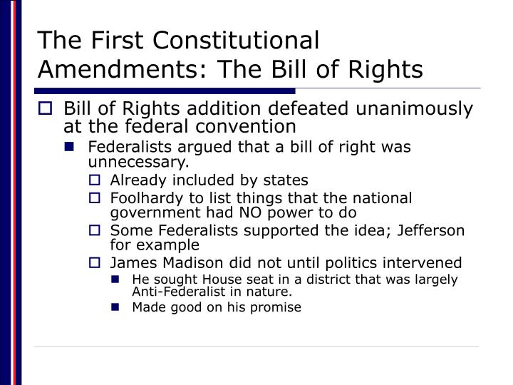 The first constitutional amendments the bill of rights3