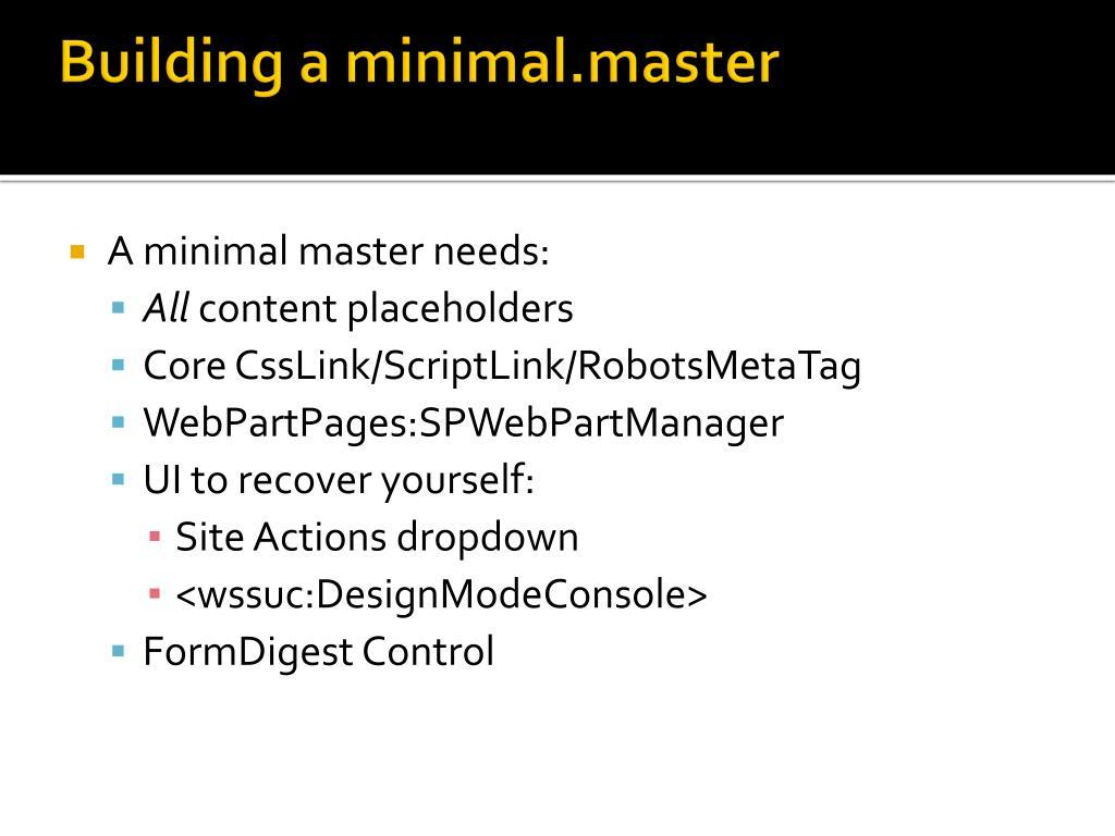 Building a minimal.master