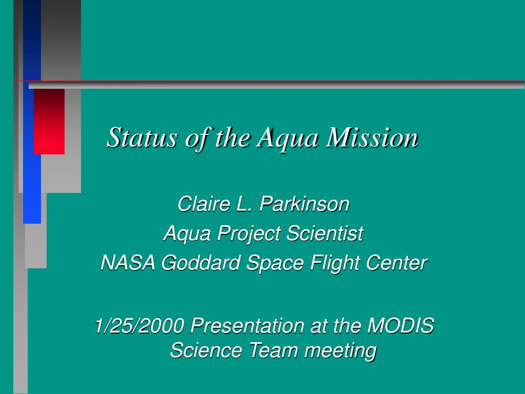 status of the aqua mission l.