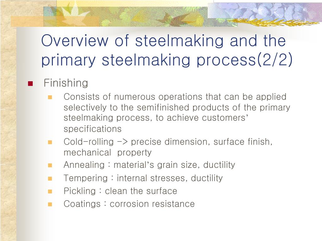 Overview of steelmaking and the primary steelmaking process(2/2)