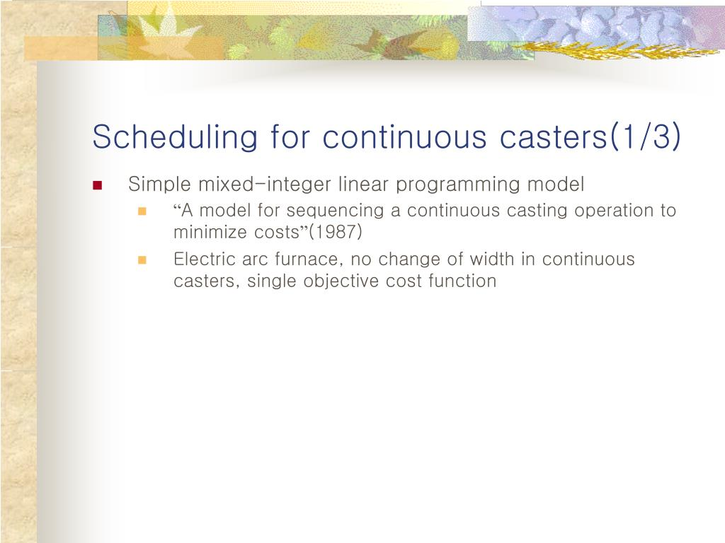 Scheduling for continuous casters(1/3)
