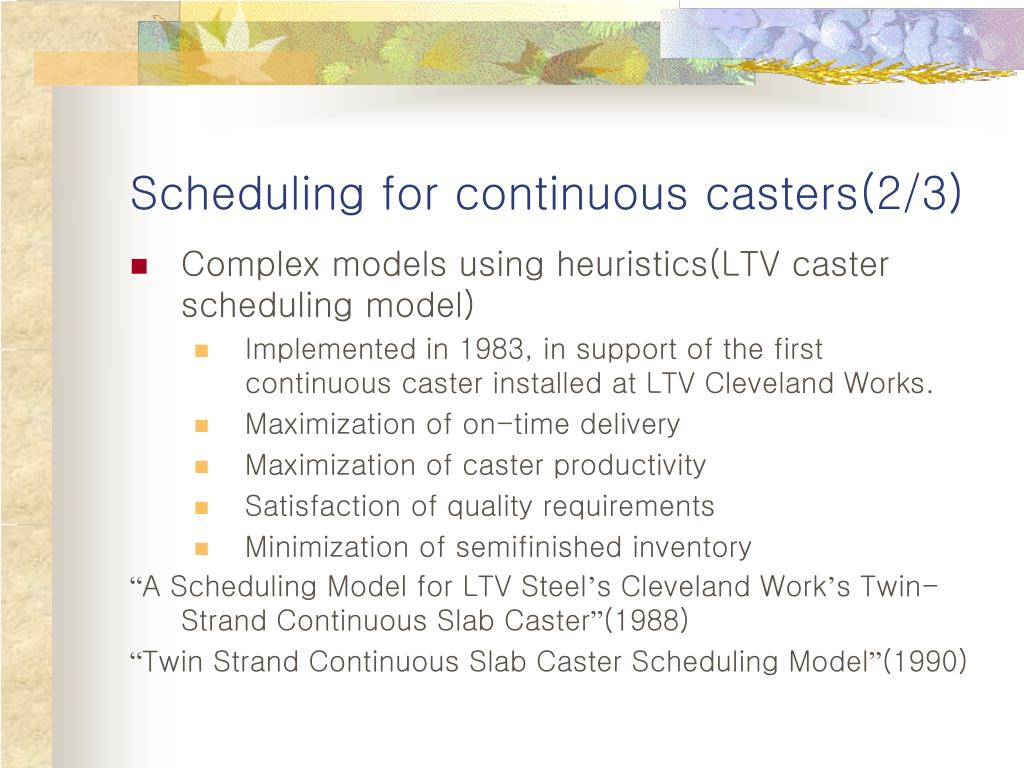 Scheduling for continuous casters(2/3)