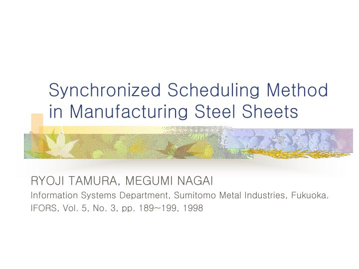Synchronized scheduling method in manufacturing steel sheets