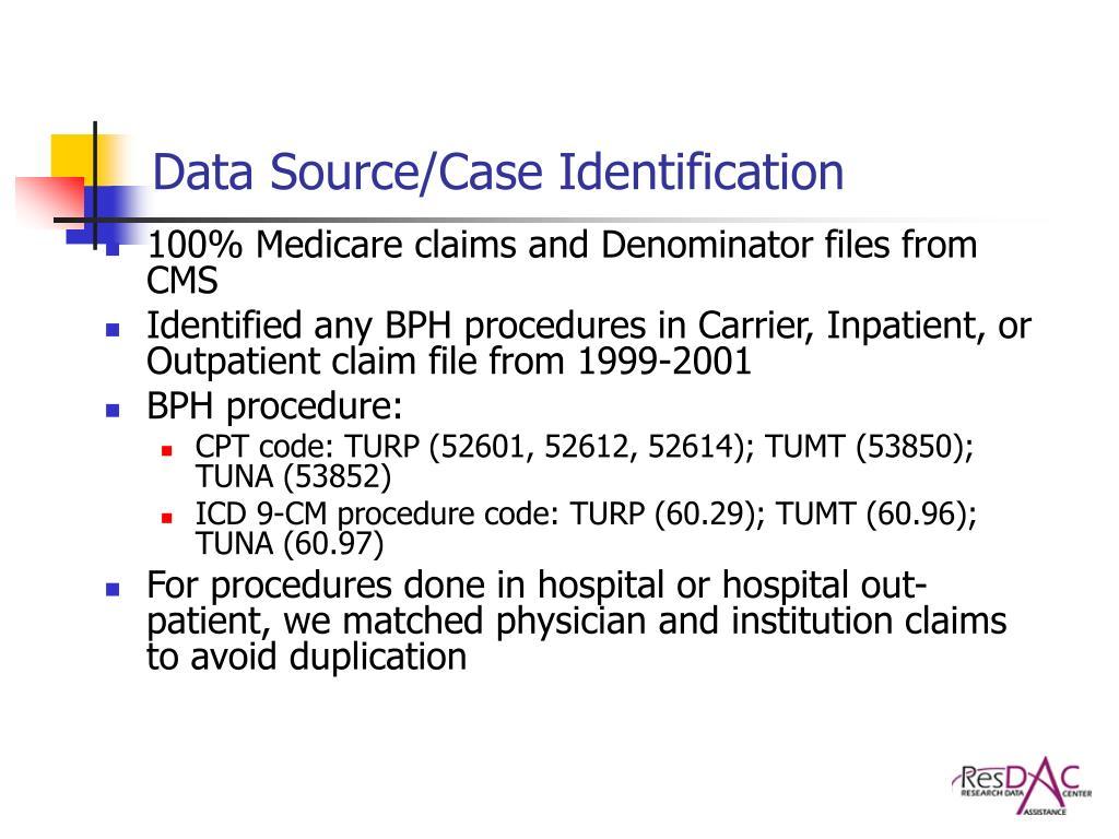 Data Source/Case Identification