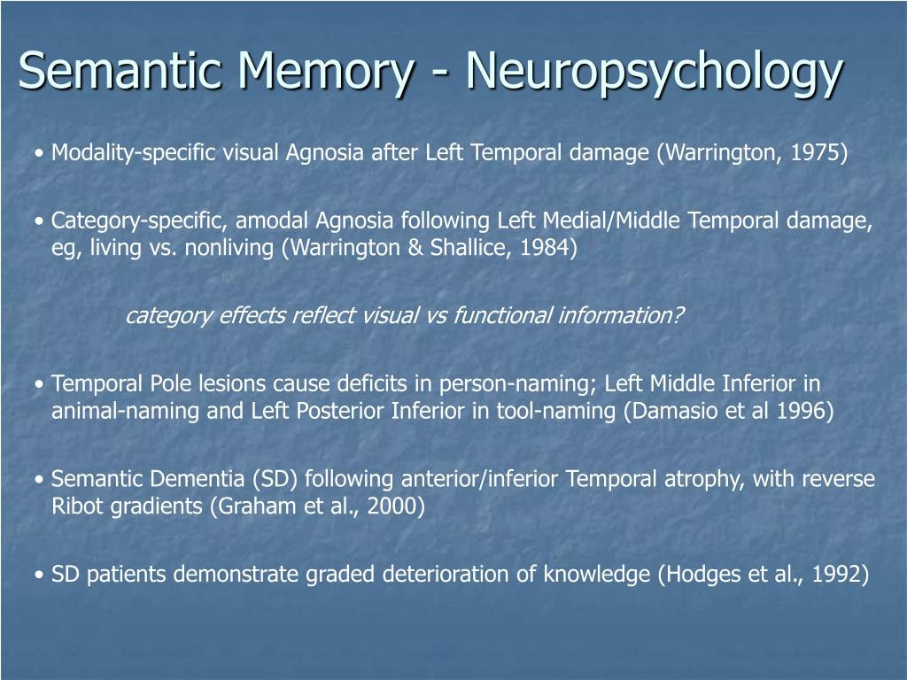 Semantic Memory - Neuropsychology