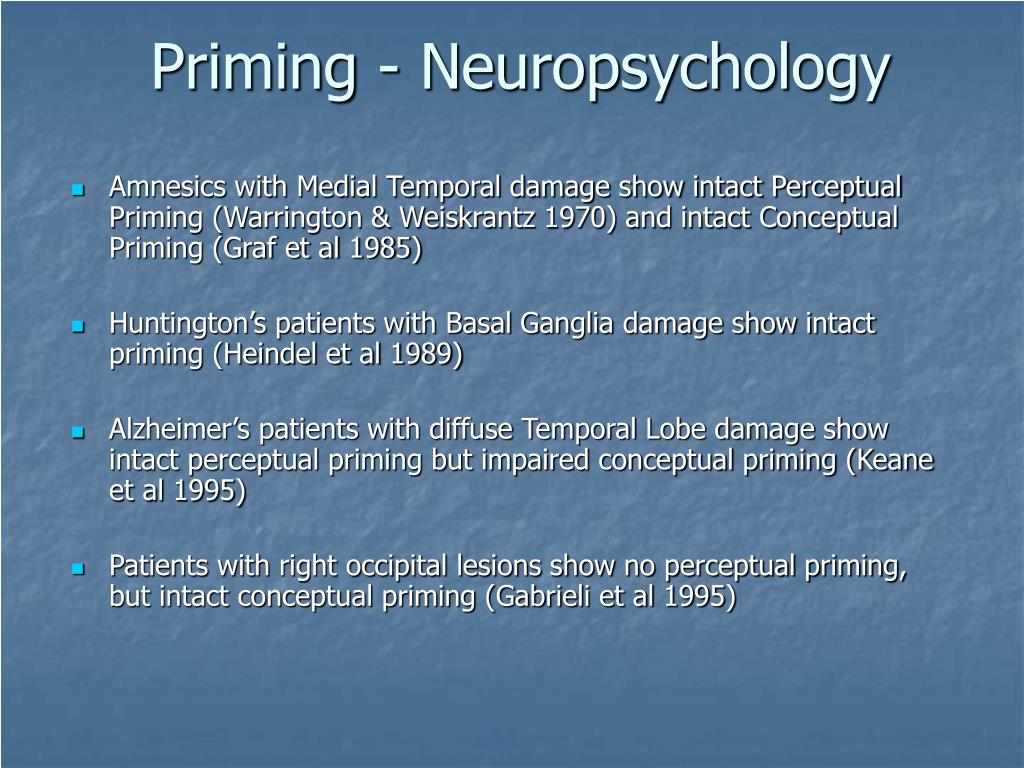 Priming - Neuropsychology