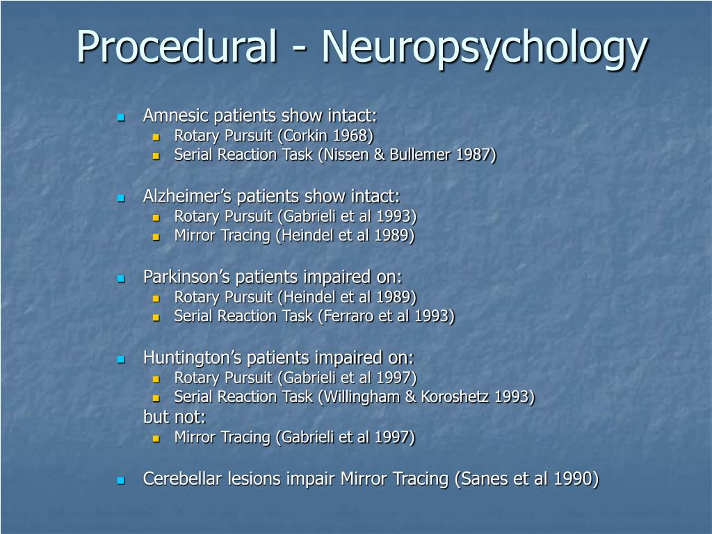 Procedural - Neuropsychology
