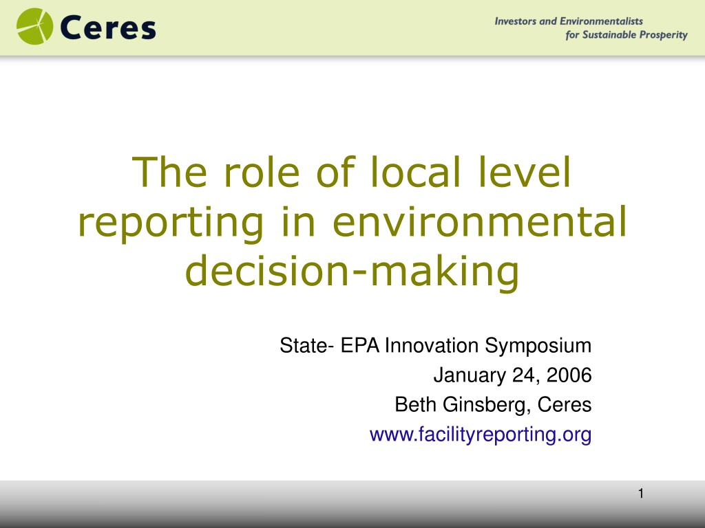 the role of local level reporting in environmental decision making l.