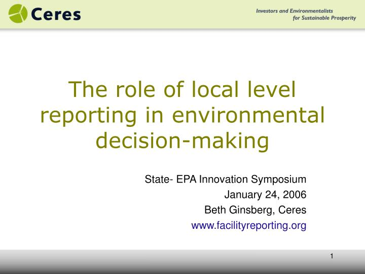 the role of local level reporting in environmental decision making n.