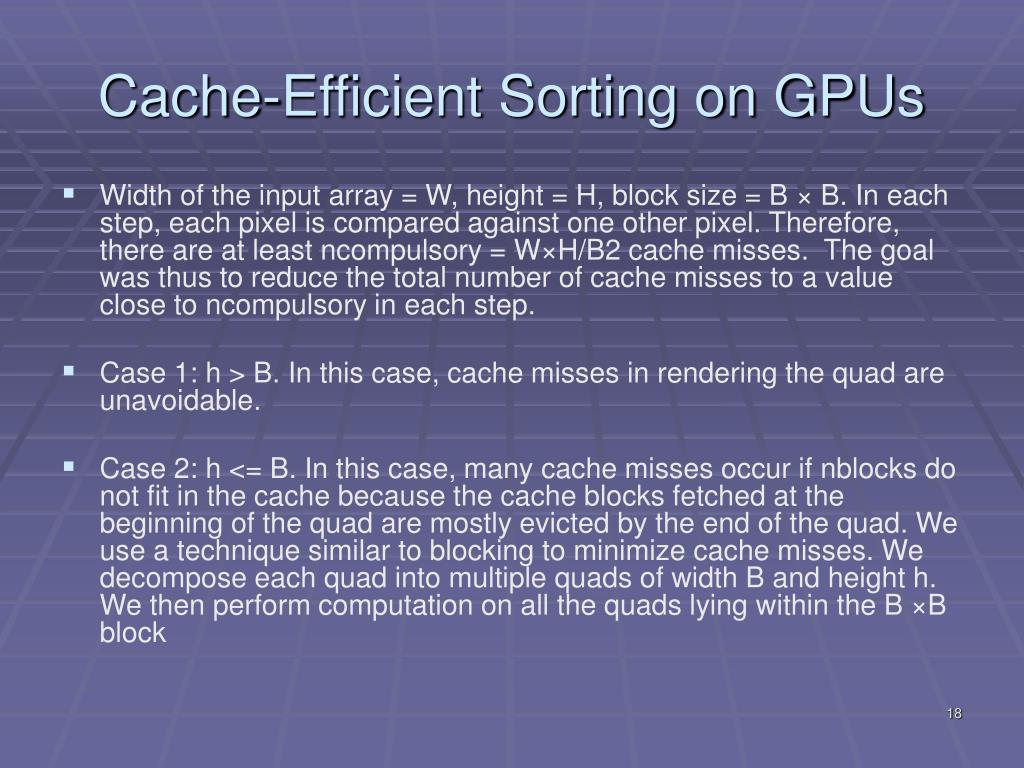 Cache-Efficient Sorting on GPUs
