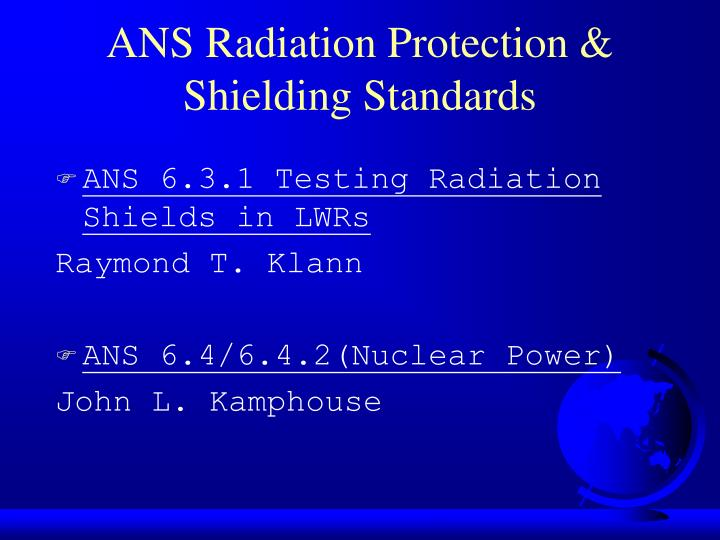 ANS Radiation Protection &