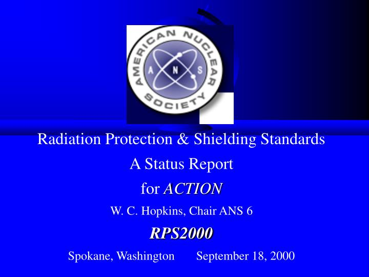 Radiation Protection & Shielding Standards