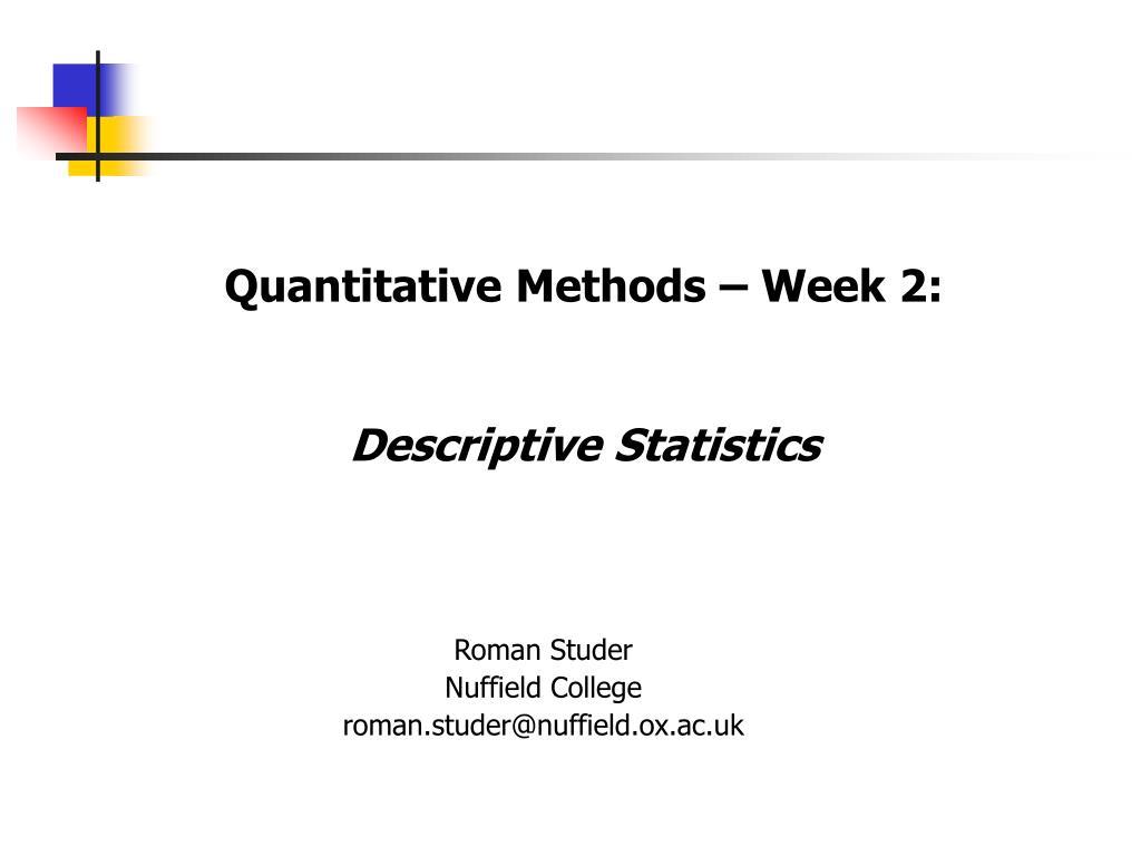 quantitative methods week 2 descriptive statistics l.