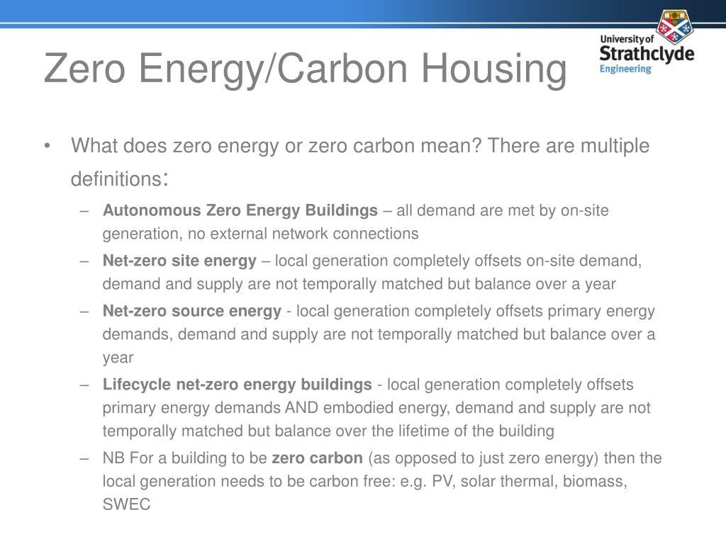 Zero Energy/Carbon Housing
