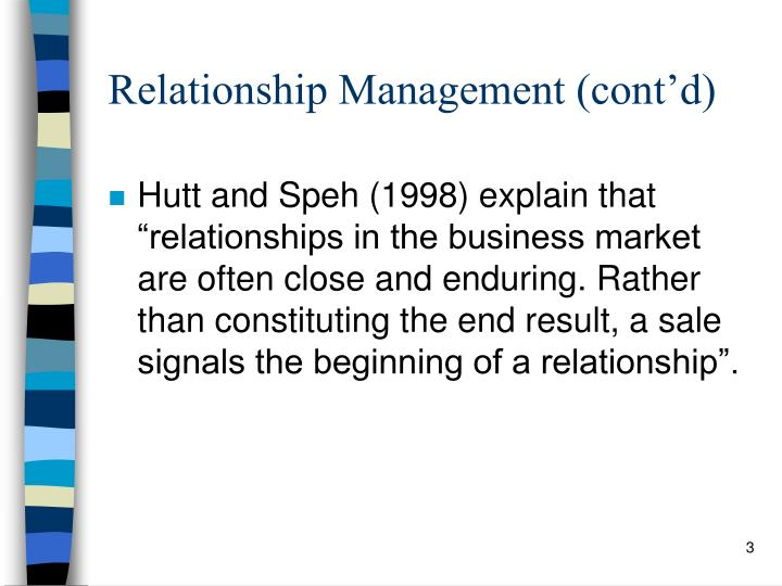 Relationship management cont d