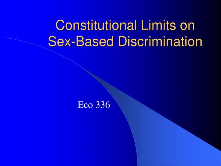 constitutional limits on sex based discrimination n.