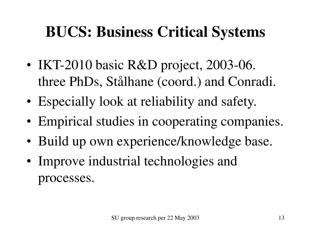 BUCS: Business Critical Systems