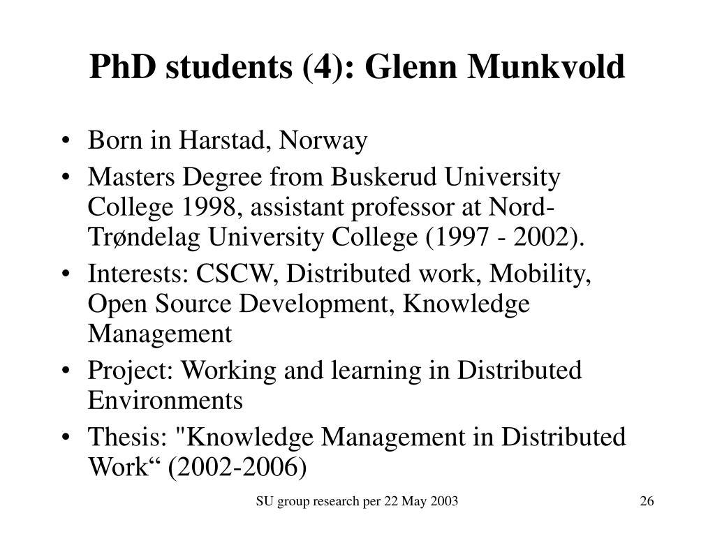 PhD students (4): Glenn Munkvold