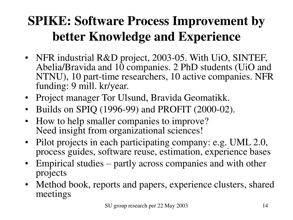 SPIKE: Software Process Improvement by better Knowledge and Experience