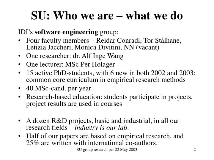 Su who we are what we do