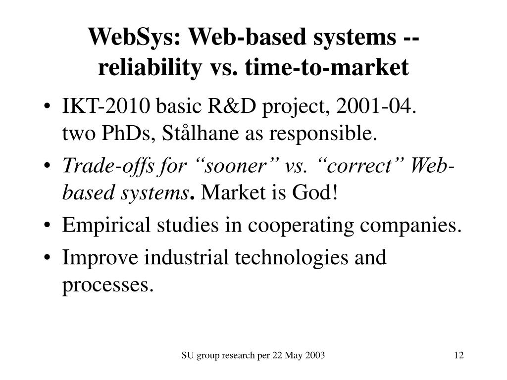 WebSys: Web-based systems -- reliability vs. time-to-market