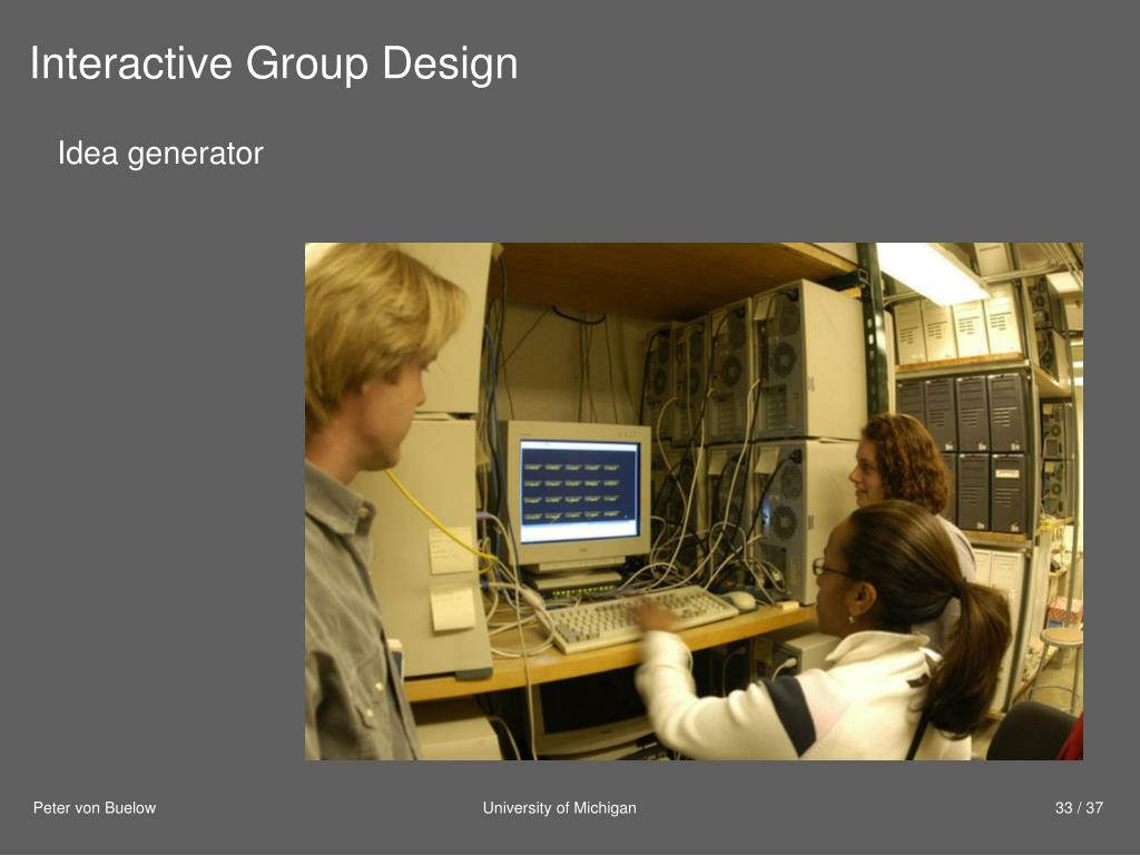Interactive Group Design