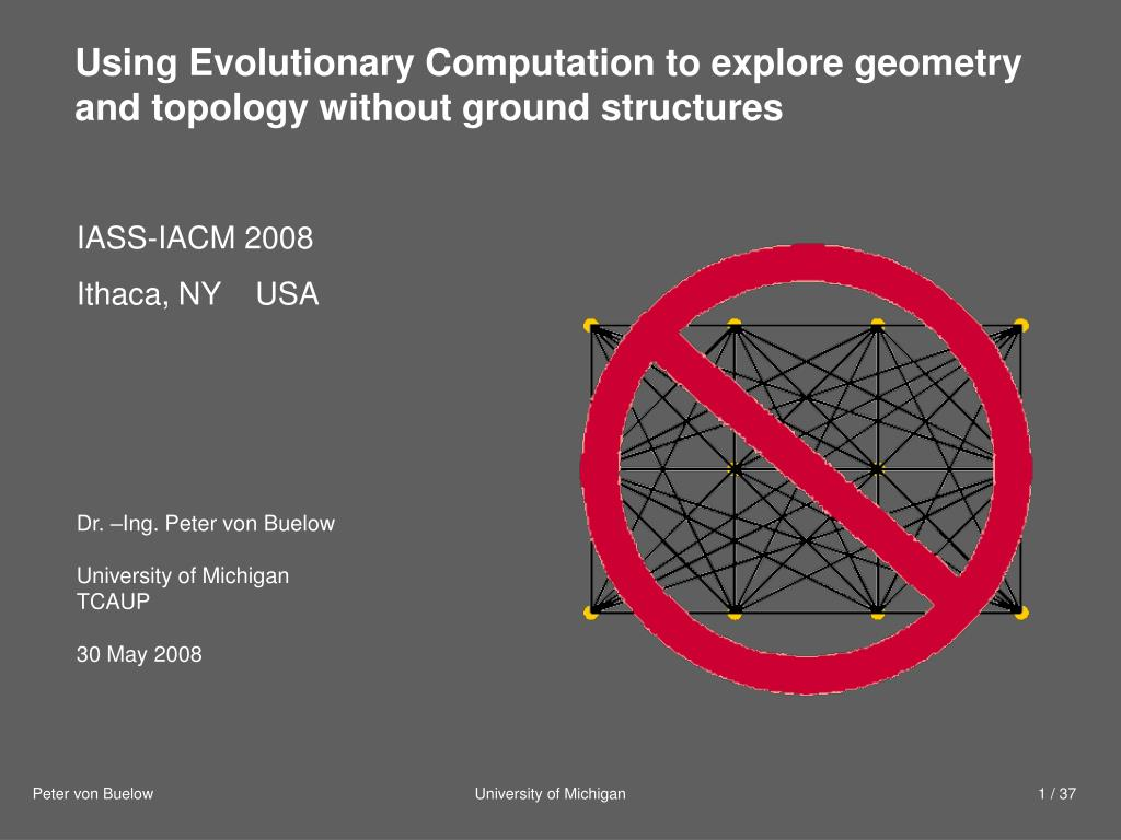 Using Evolutionary Computation to explore geometry and topology without ground structures