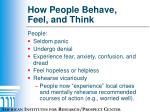 how people behave feel and think