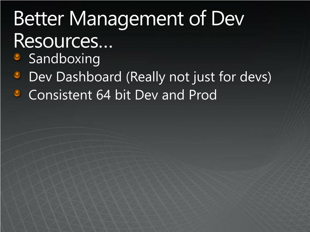 Better Management of