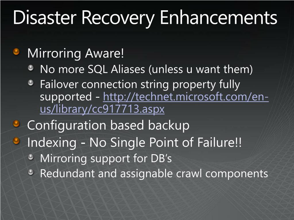 Disaster Recovery Enhancements