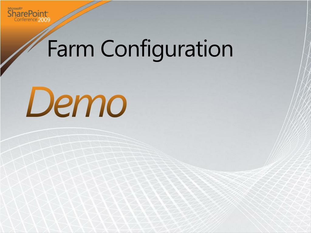 Farm Configuration